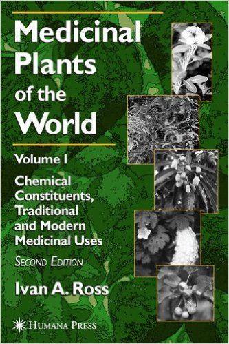 Medicinal Plants of the World Volume 1 PDF | Spiritual home