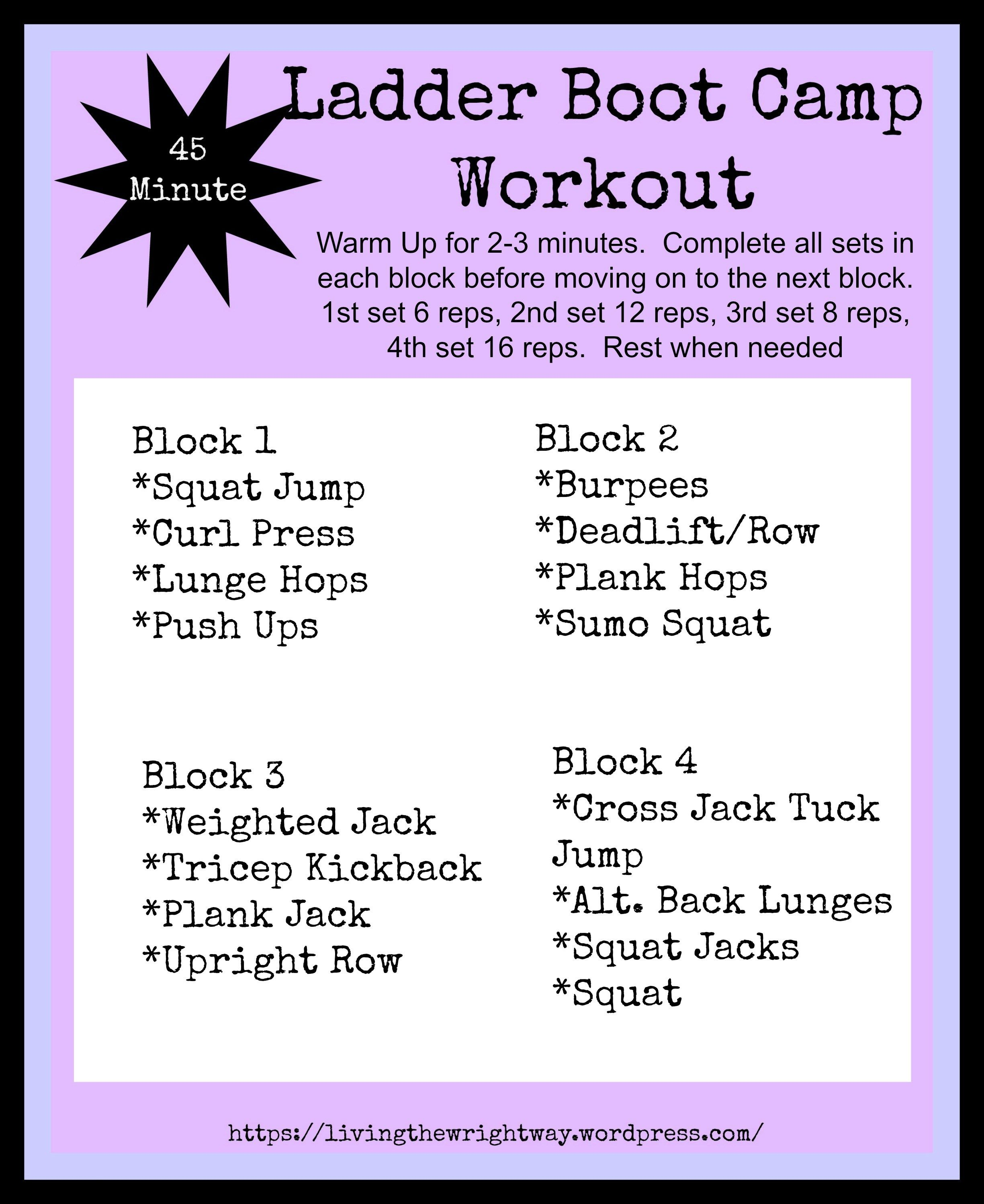 Ladder Boot Camp Workout