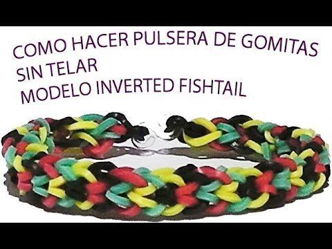 Como hacer una pulsera de gomitas sin telar model inverted fishtail