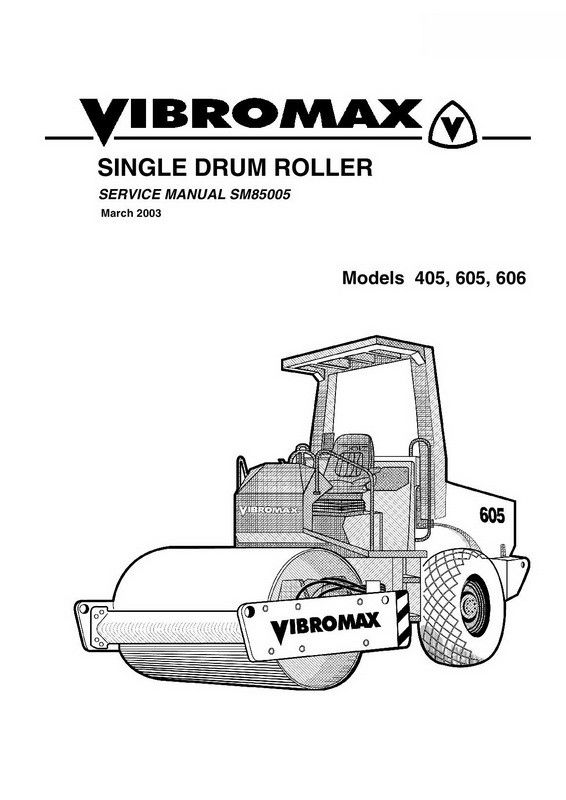 Vibromax 405, 605, 606 Single Drum Roller Service Manual