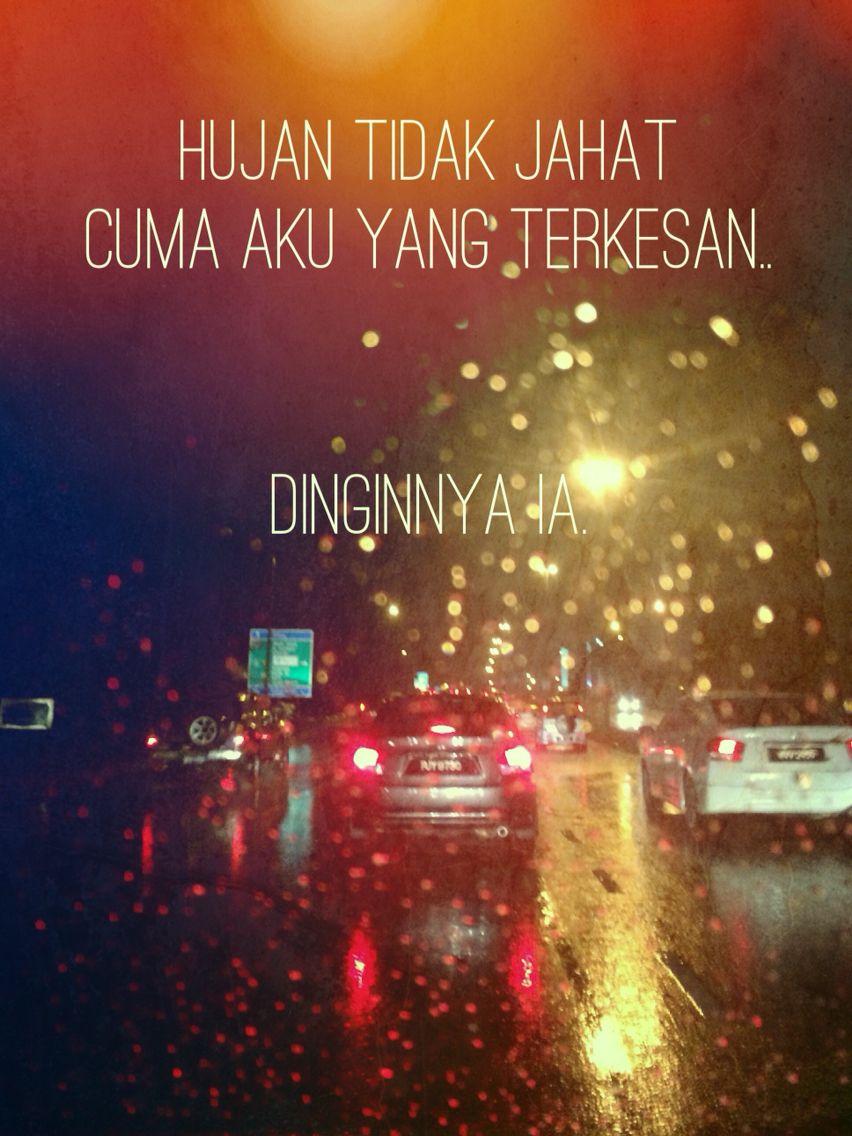 Pin Oleh Rafae Ahmad Di Quotes Jiwa Jiwa Lucu Hujan