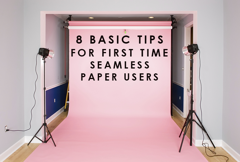 8 Tips for First Time Seamless Paper Users   Backdrop Express Blog