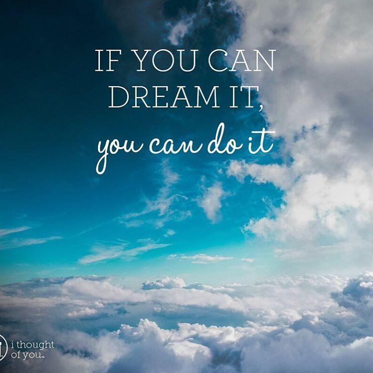 Dream big dream inspiration ithoughtofyou waltdisney