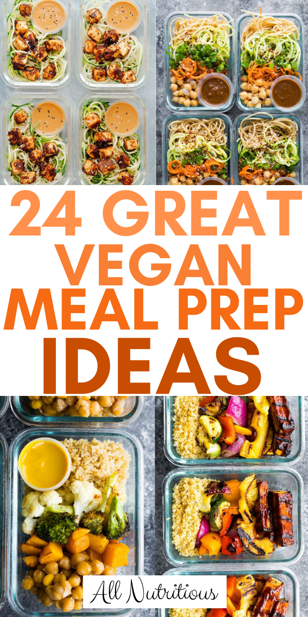 24 Great Vegan Meal Prep Ideas