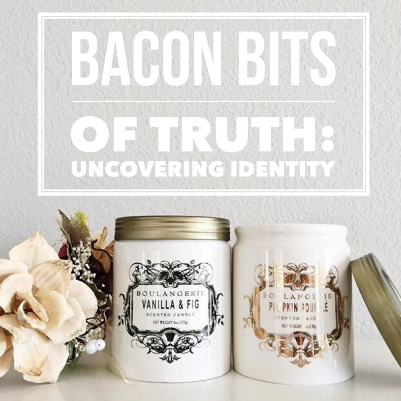 What do you place your worth in? Do you struggle with comparison? This article is for you! Read how a bacon bit led to a profound discovery.