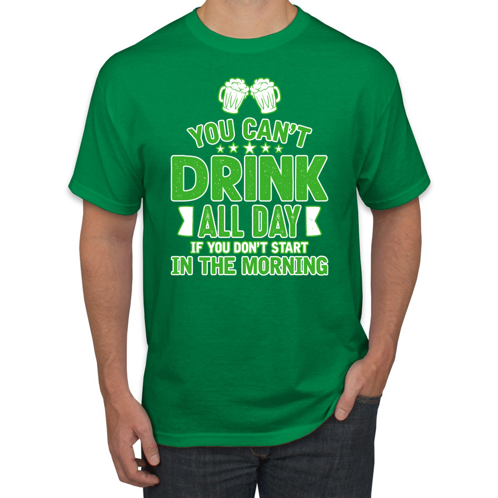 I Cant Drink All Day Unless I Start in The Morning Graphic T-Shirt