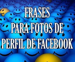 Best Frases Para Mis Fotos De Perfil Facebook Image Collection