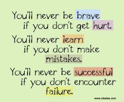 courage quotes | courage life quotes make mistakes for learn more » Quotes Orb - A ...
