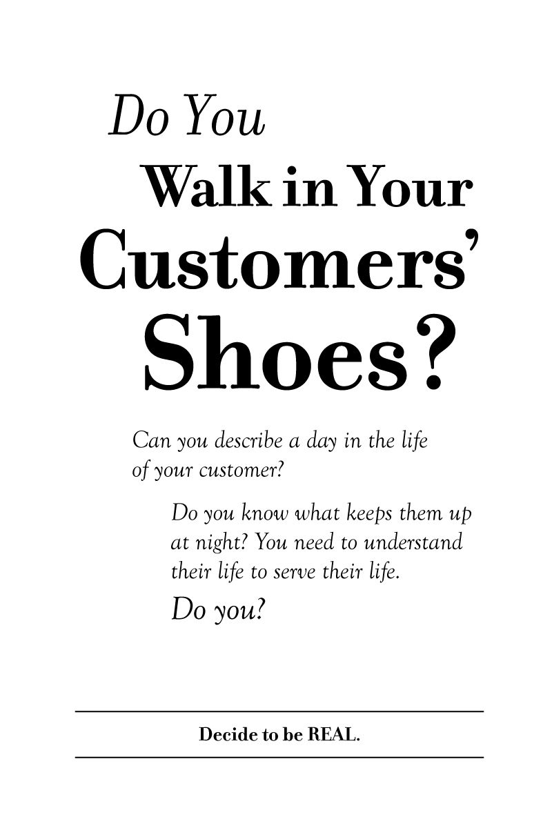 customer centricity customer focus s process crm do you walk in your customers shoes