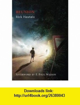 Reunion [signed jhc] (9781848630307) Rick Hautala , ISBN-10: 1848630301  , ISBN-13: 978-1848630307 ,  , tutorials , pdf , ebook , torrent , downloads , rapidshare , filesonic , hotfile , megaupload , fileserve