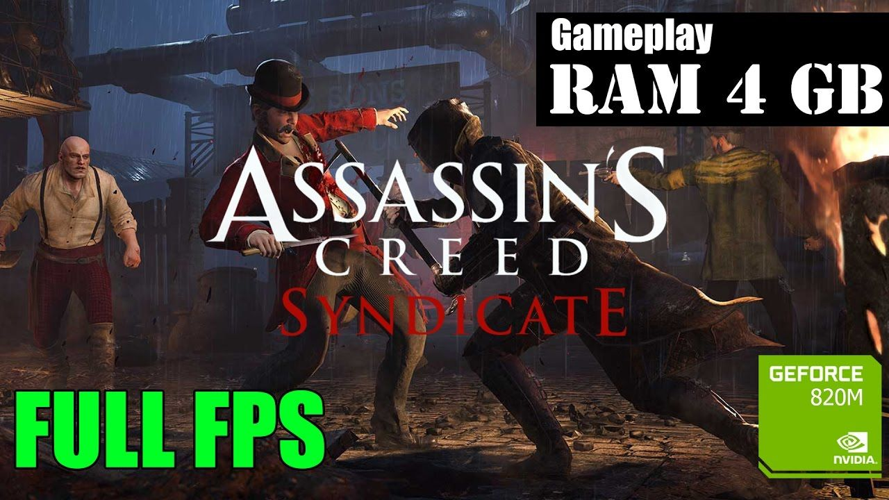 Assassin's Creed Syndicate Gameplay PC | 4GB Ram Nvidia
