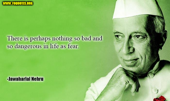 Jawaharlal Nehru Quotes Freedom Fighters Jawaharlal Nehru Quotes