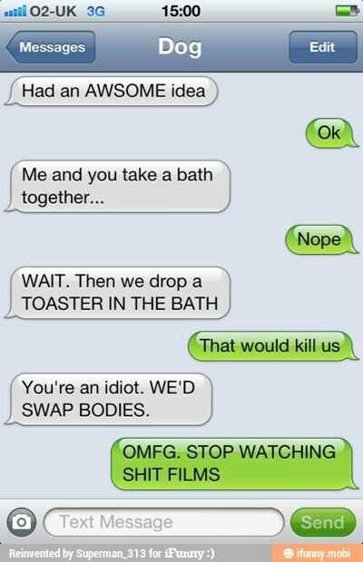 Pin By Non Of Your Beezwacks On Ifunny Funny Dog Texts Funny
