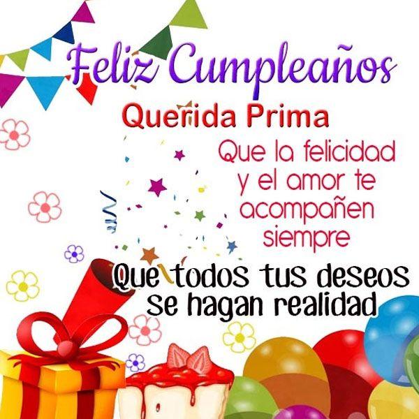 Tarjetas De Feliz Cumpleaños Para Mi Prima Felicidad Mensajes Pinterest