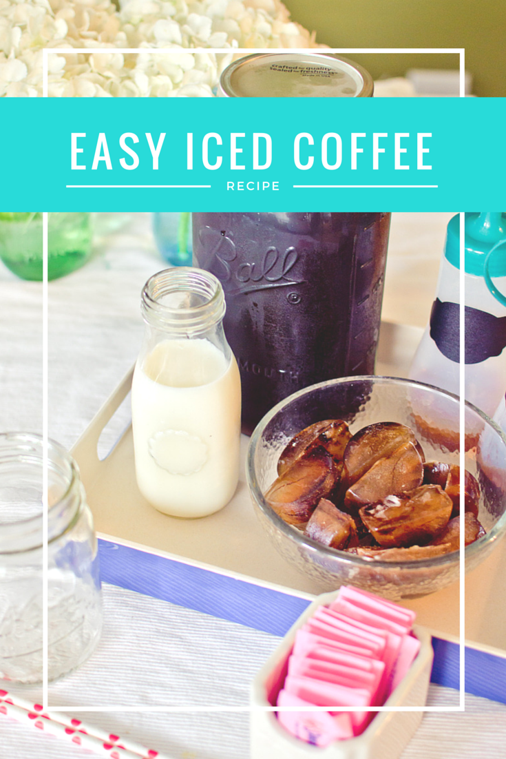 How to Make Perfect Iced Coffee at Home with Cold Brewed Coffee & Homemade Coffee Syrups
