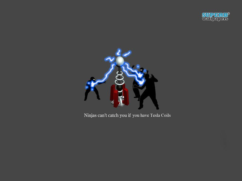 Ninjas Cant Catch You If You Have Tesla Coils Wallpaper