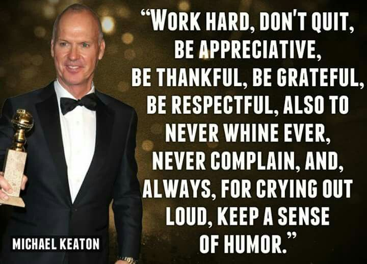 This is how I was raised too! Well said Michael Keaton.