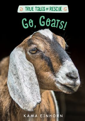 Cover image for Go, goats! Goats, Top books, Animal