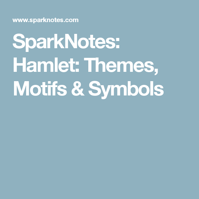 sparknotes hamlet themes motifs symbols typography ii  sparknotes hamlet themes motifs symbols the kite runnernumber