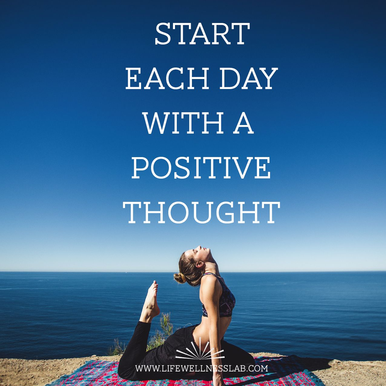 Inspirational Day Quotes: Start Each Day In A Positive Way! Positive Thought