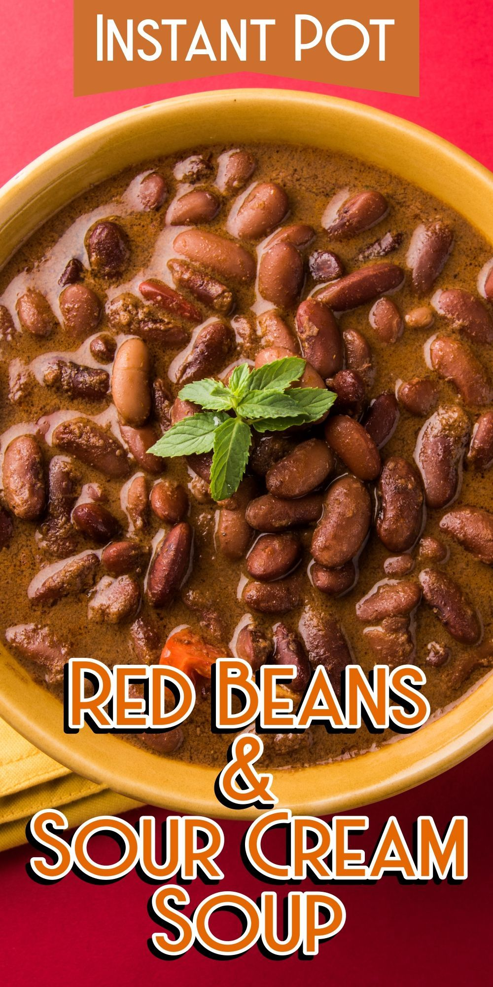 Instant pot red beans sour cream soup recipe in 2020