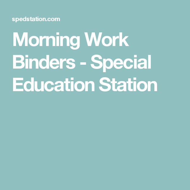 Special Education, Work Binder