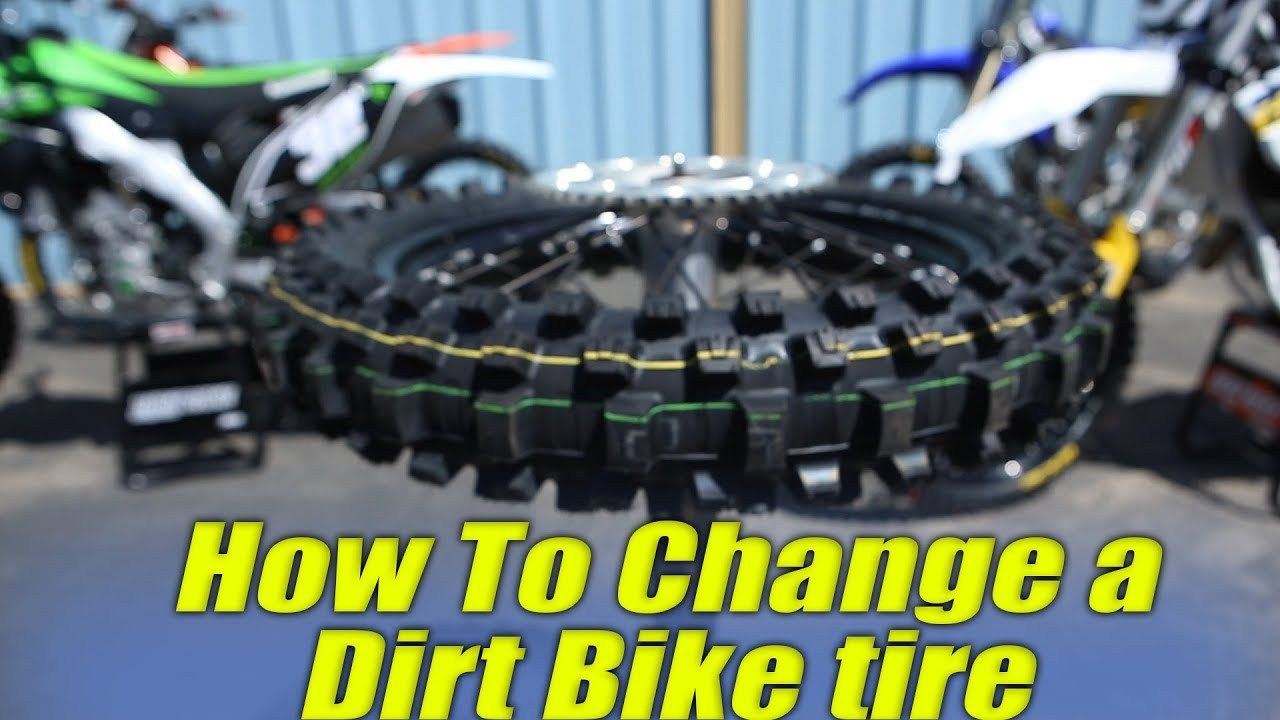 Dirt Bike Tire Change Guide Bike Tire Dirt Bike Tires Tire Change