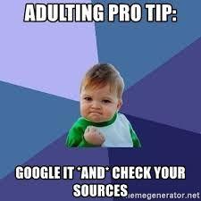 Image Result For Check Your Sources Meme A Better Me Funny Memes