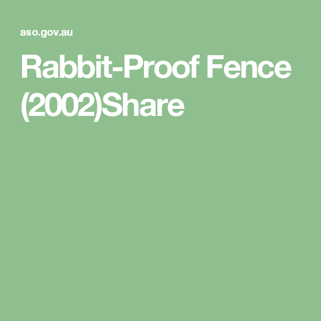 Rabbit-Proof Fence (2002)Share