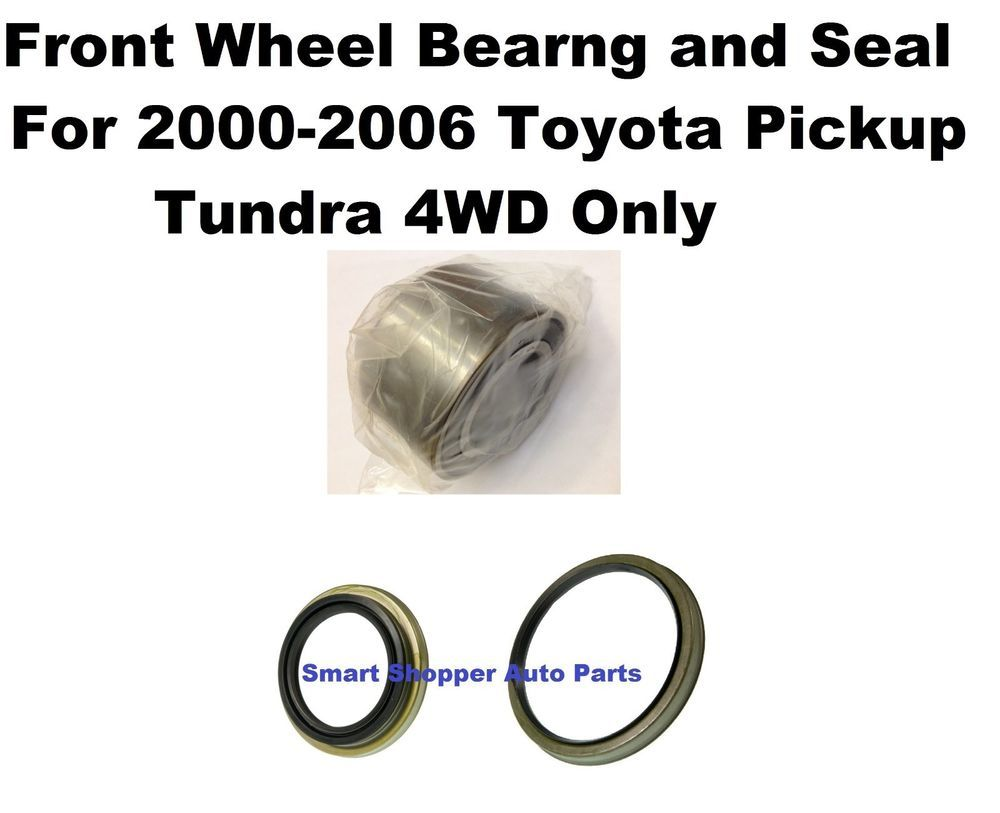 Front Wheel Hub Bearing And Seal For 2000 2006toyota Tundra 4wd Only Single Tundra 4wd Seal