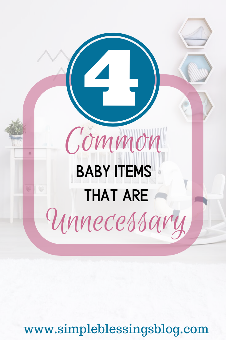 Let's talk about common baby items that aren't necessary ...