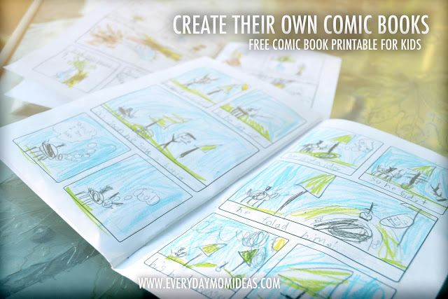 Everyday Mom Ideas: Create Their Own Comic Books (FREE PRINTABLE FOR KIDS)
