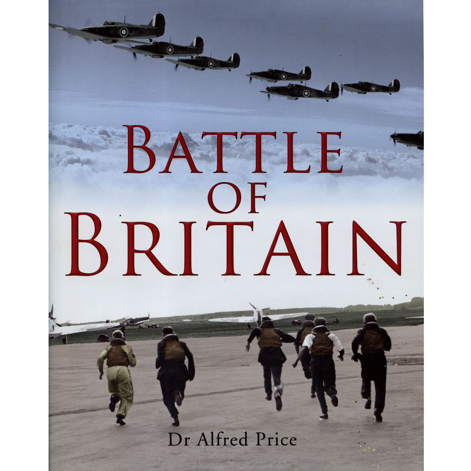 The Battle of Britain was a military campaign of the