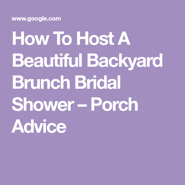 How To Host A Beautiful Backyard Brunch Bridal Shower