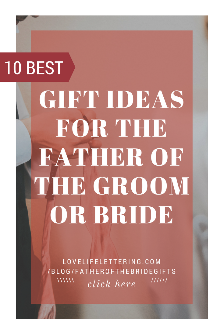 The 10 Best Gifts for the Father of the Groom or Bride | Wedding ...