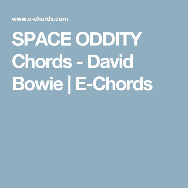 Space Oddity Chords David Bowie E Chords Uke Stuff Pinterest