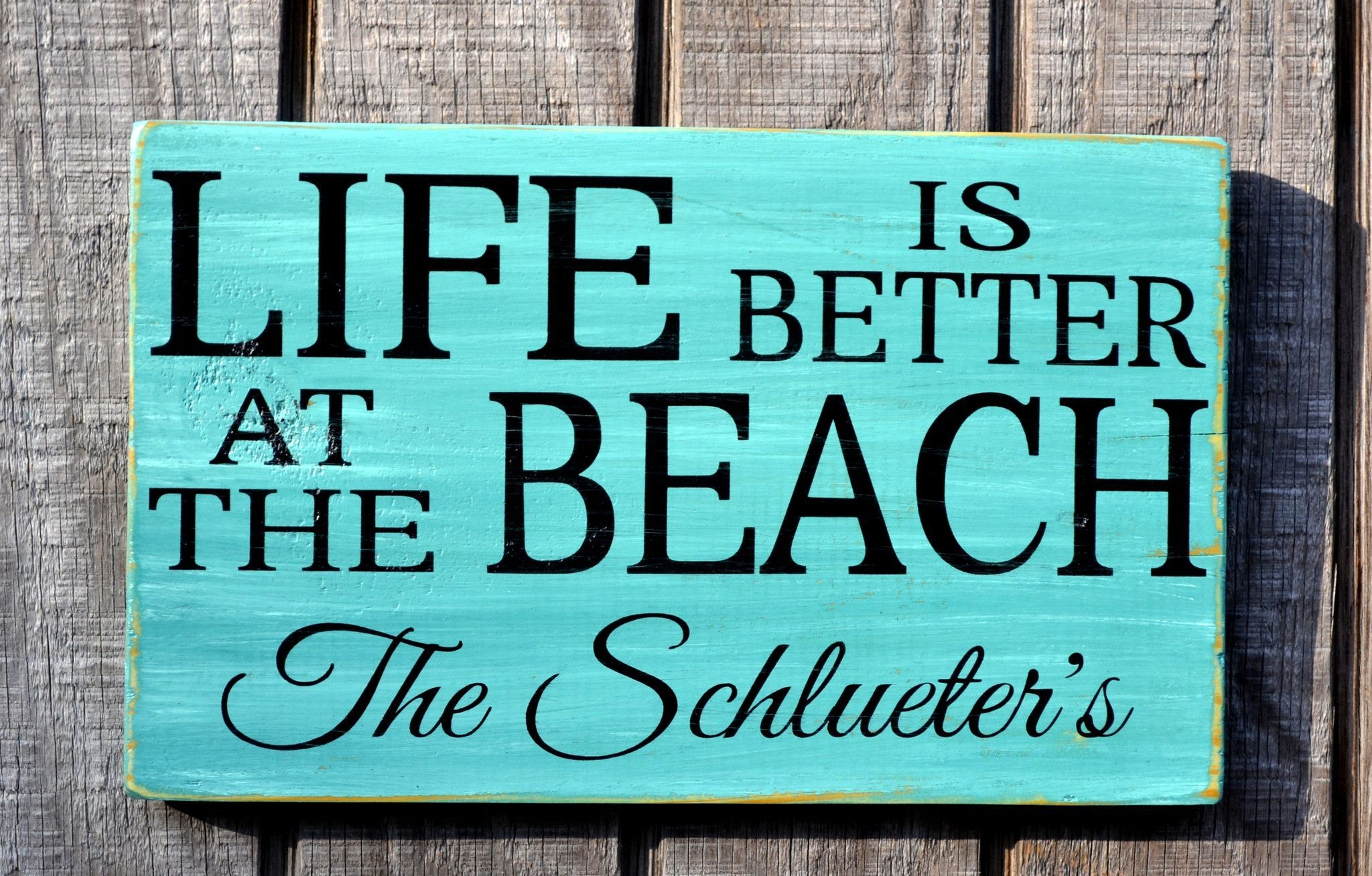 Life Is Better At The Beach Sign Cottage - Personalized ...