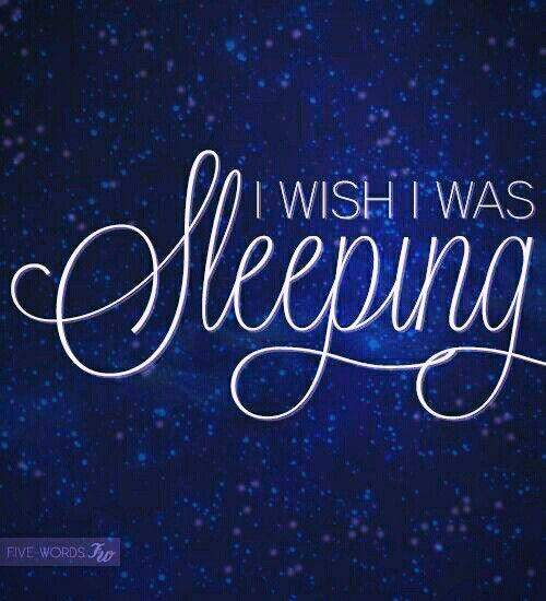 I wish I was Sleeping