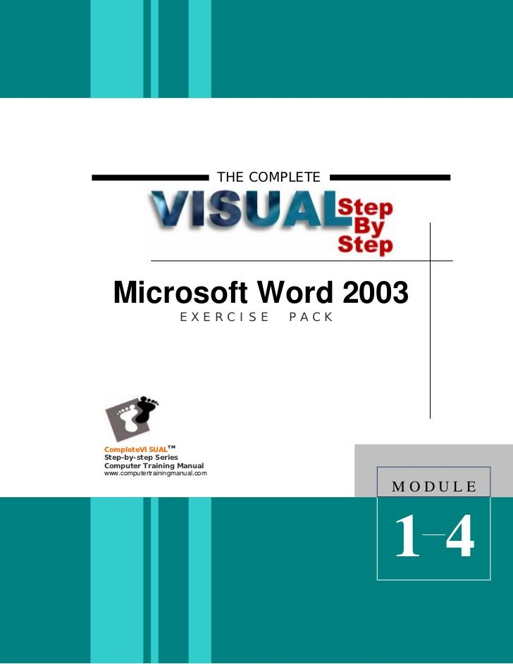 THE COMPLETE Microsoft Word 2003 EXERCISE PACKCompleteVISUALTMStep