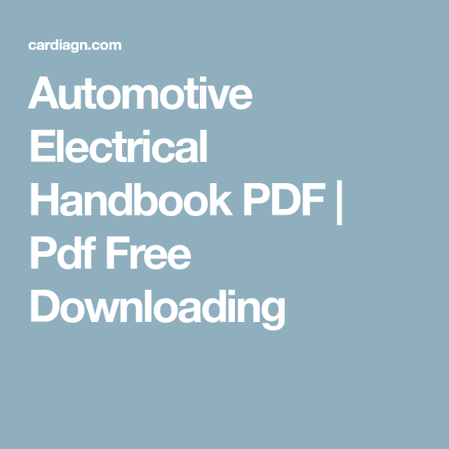 Automotive Electrical Handbook PDF | Pdf Free Downloading | d ...