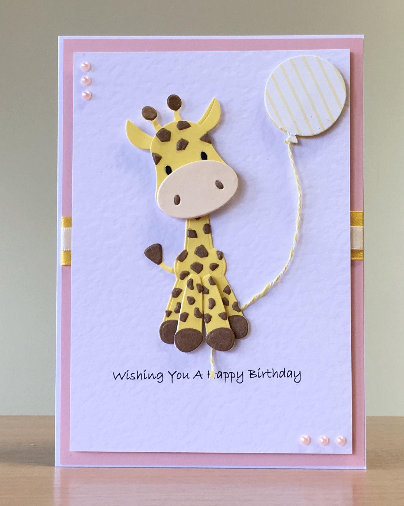 Handmade Giraffe Birthday Card Handmade Birthday Cards Birthday Card Craft Kids Birthday Cards