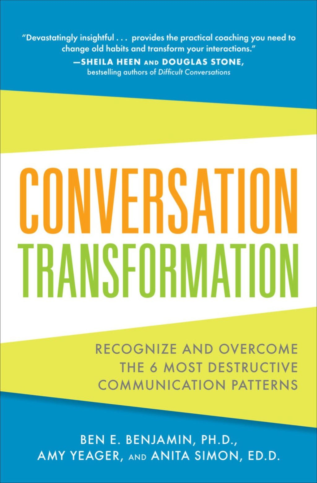 Conversation Transformation Recognize And Overcome The 6 Most
