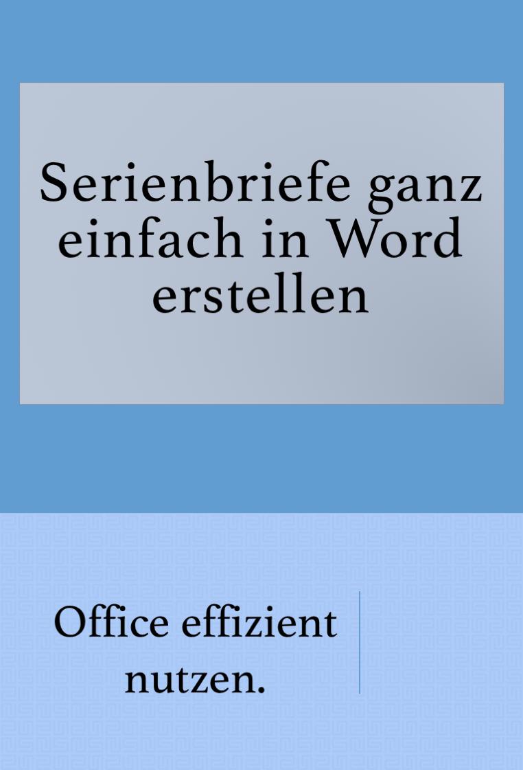 Einen Serienbrief In Word Erstellen In 2020 Excel Tipps The Words Lernen