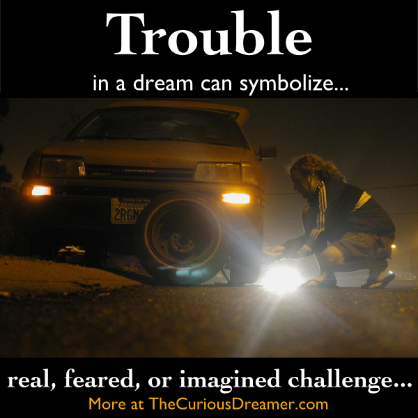 In A Dream A Problem Or Trouble Can Represent Dreammeaning Dreamsymbol Dream Symbols Dream Psychology Dream Meanings