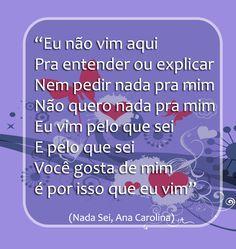 Nada Pra Mim Ana Carolina Frases De Musicas Cancao Musica