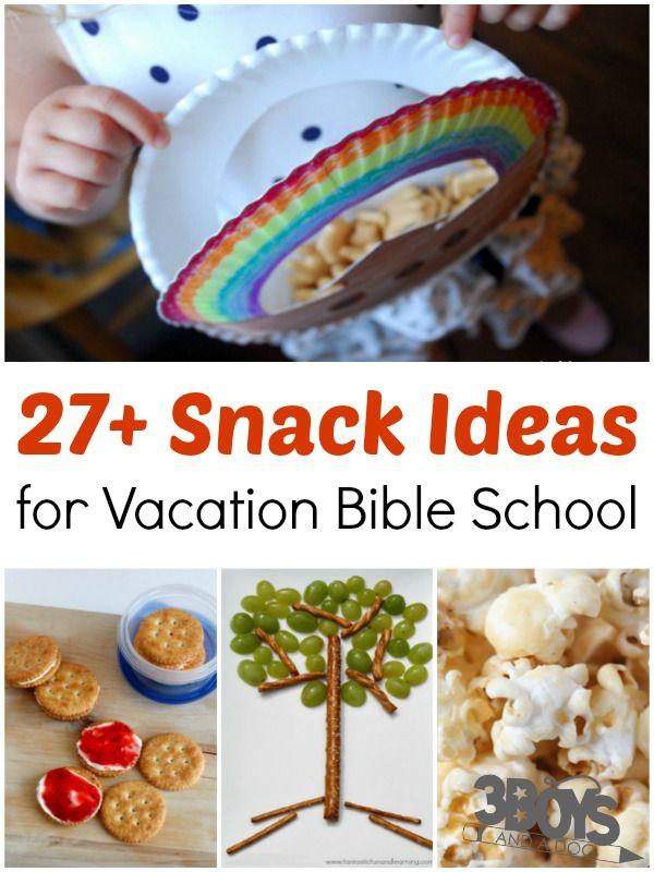 Vacation Bible School Snack Ideas | Bible school snacks, Vacation