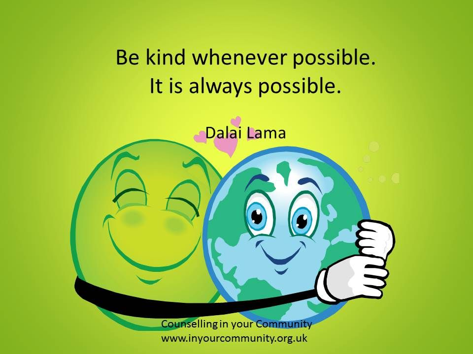 Be Kind Whenever Possible It Is Always Possible Counseling