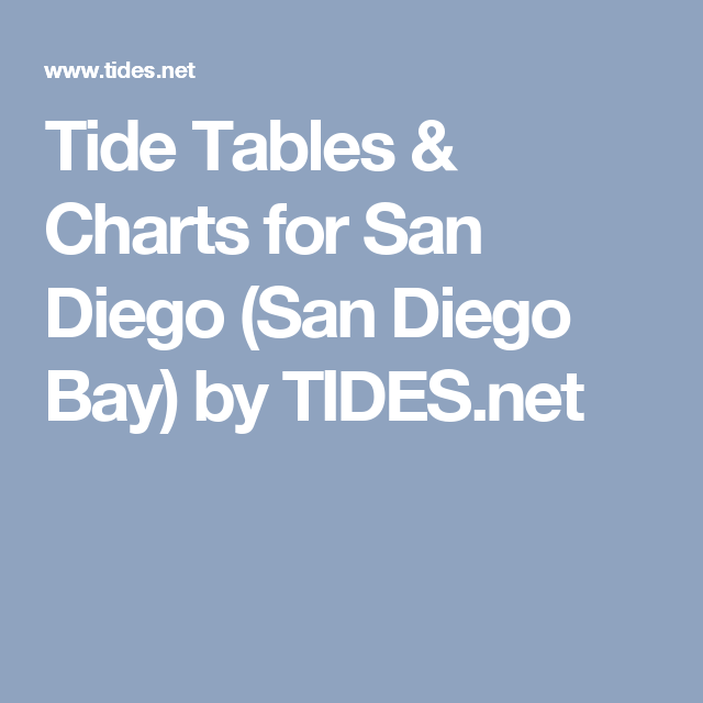 Tide Tables Charts For San Diego San Diego Bay By Tides