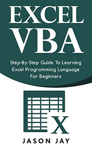excel vba step by step guide to learning excel programming language rh pinterest com Access 2010 VBA Books Excel Macro Examples