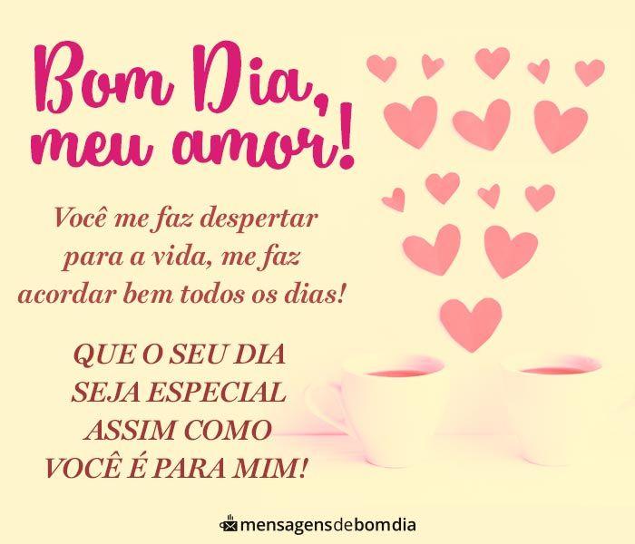 Bom Dia Voce E Especial Para Mim Bom Dia Para Namorado Bom Dia